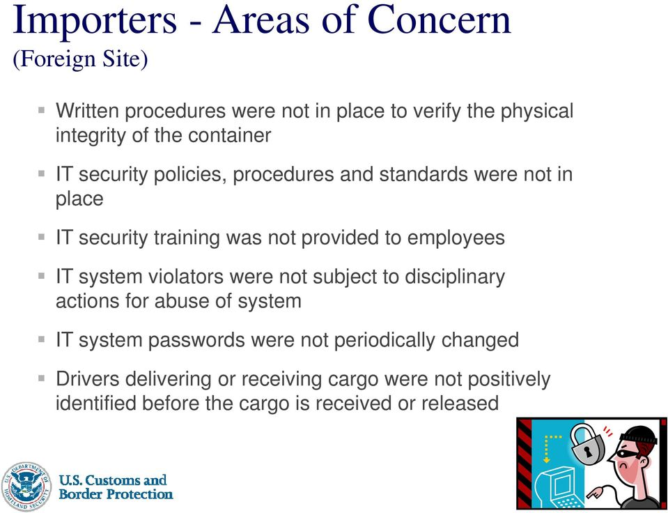 employees IT system violators were not subject to disciplinary actions for abuse of system IT system passwords were not