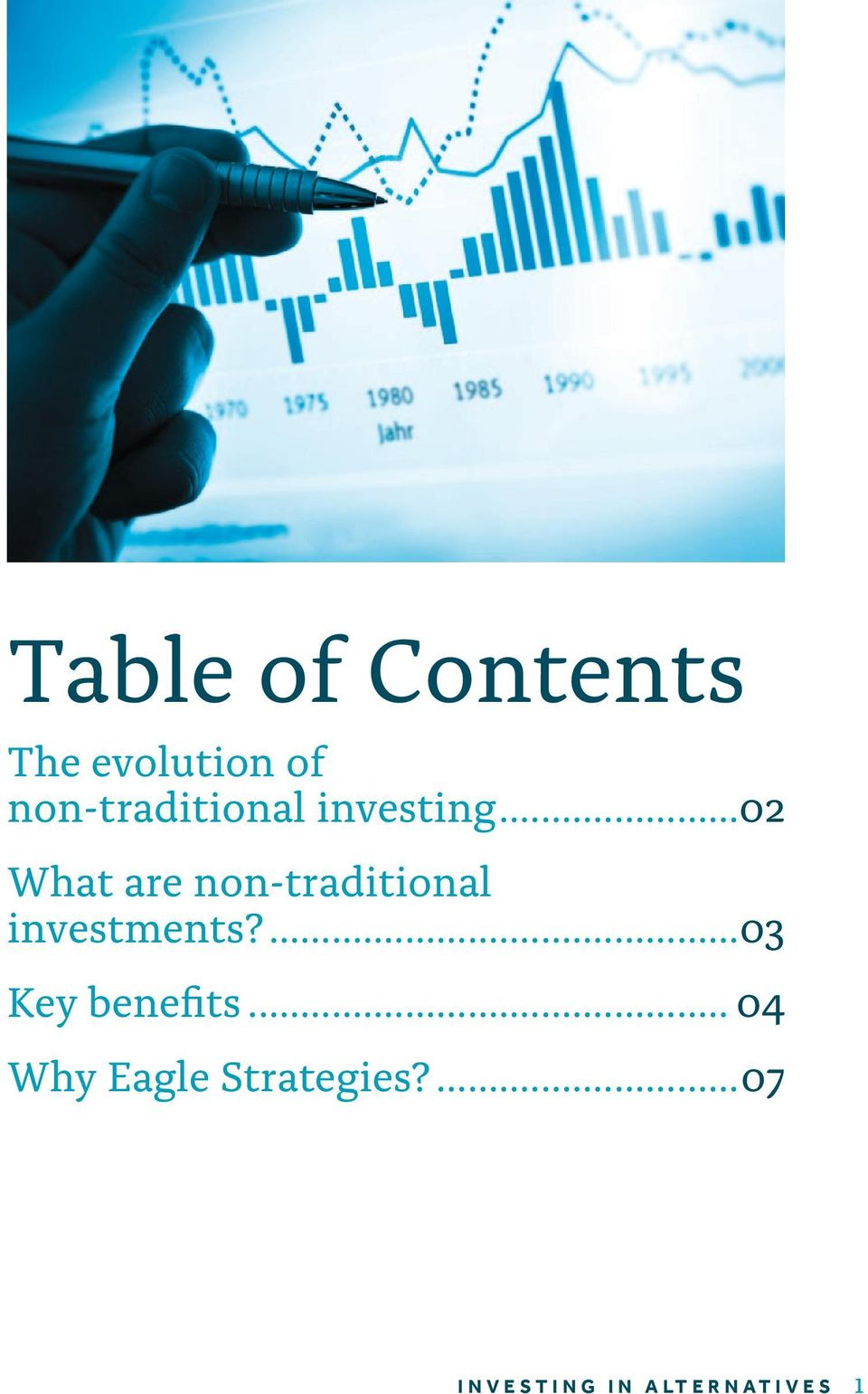..02 What are non-traditional investments?