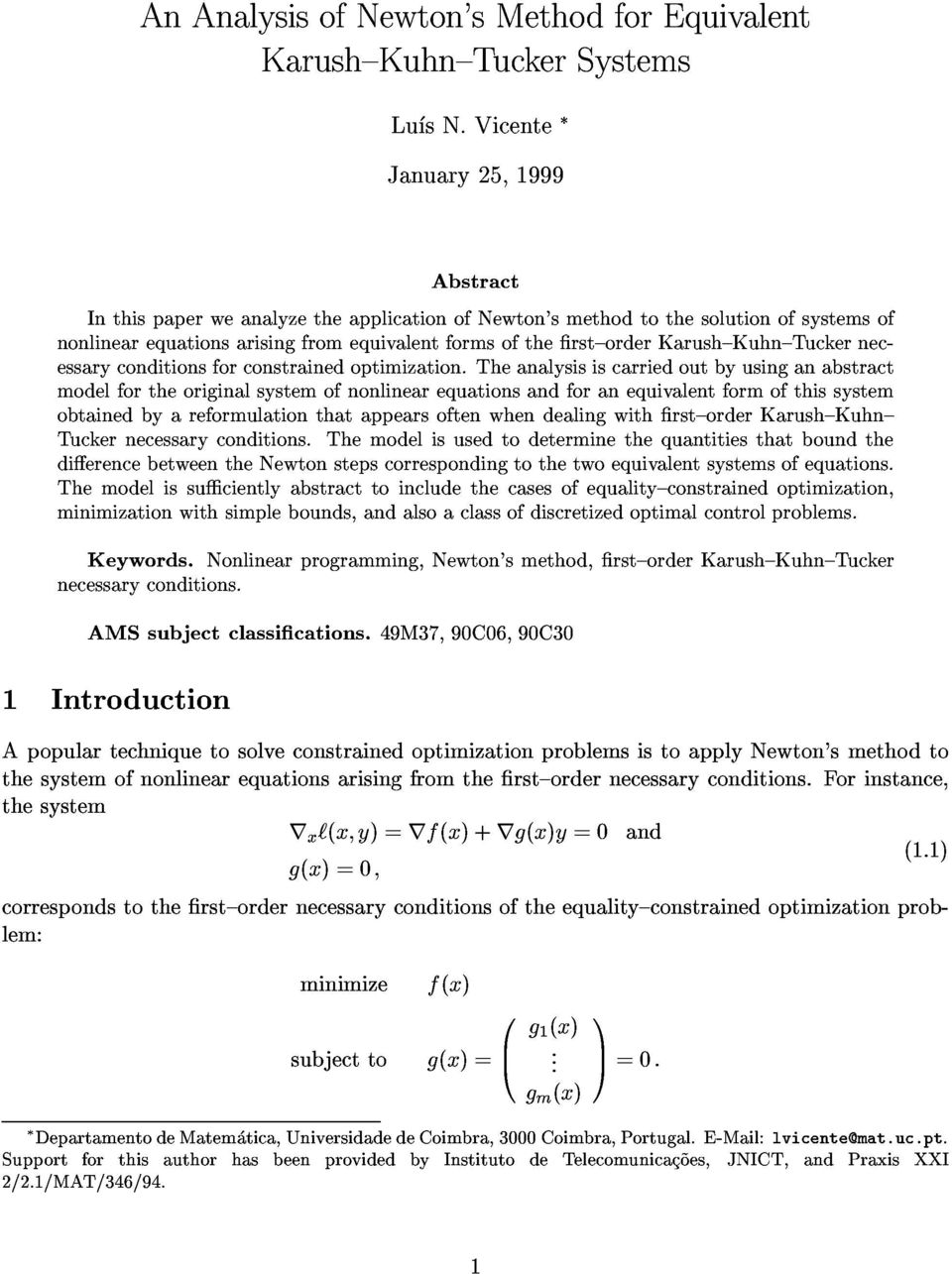 Karush{Kuhn{Tucker necessary conitions for constraine optimization.