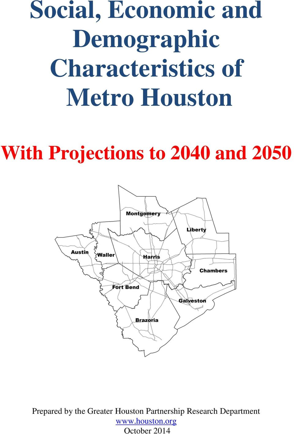 Projections to 2040 and 2050 Prepared by the