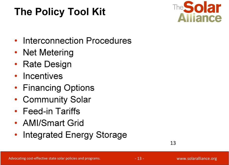 Feed-in Tariffs AMI/Smart Grid Integrated Energy Storage 13