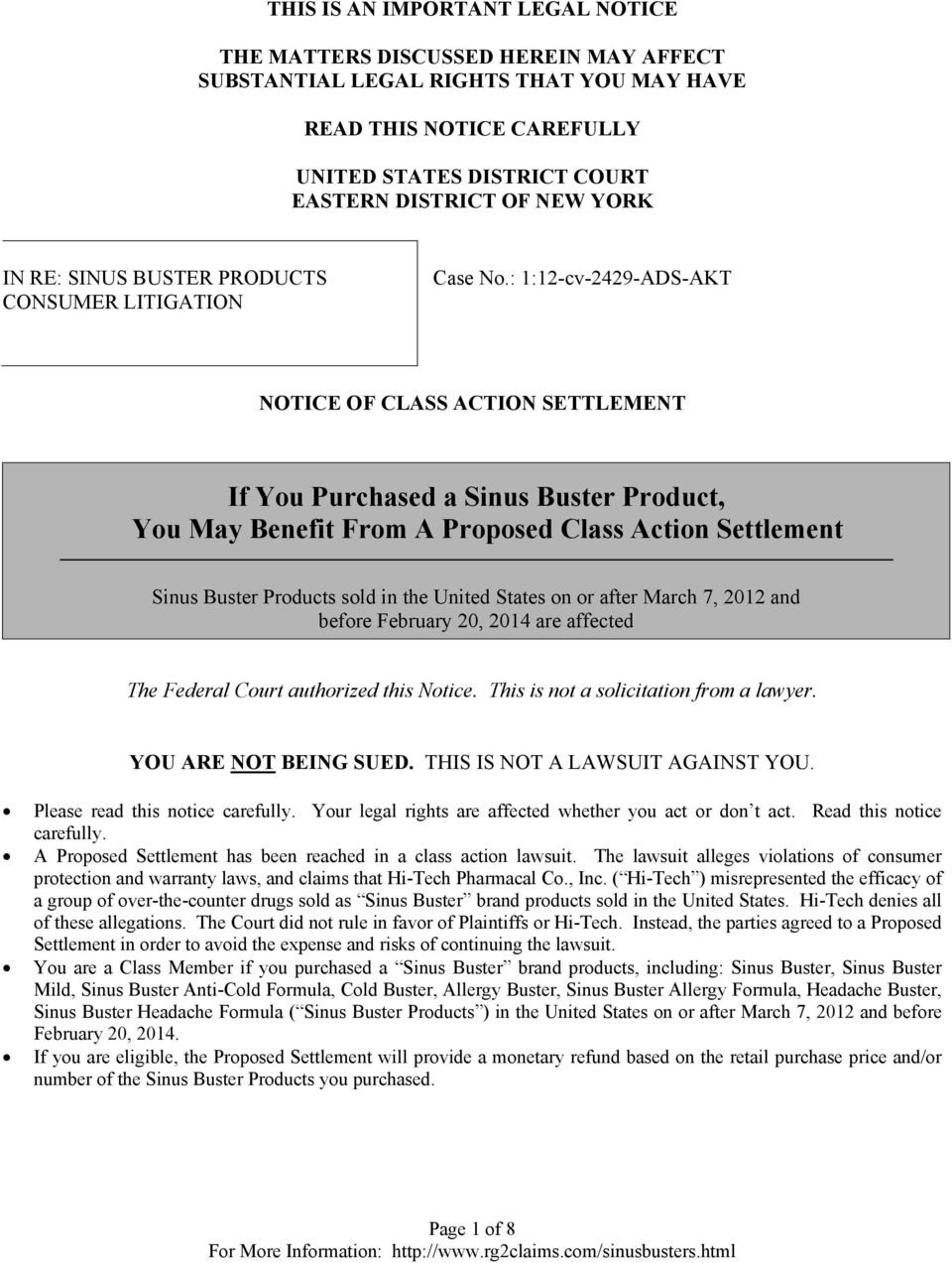 : 1:12-cv-2429-ADS-AKT NOTICE OF CLASS ACTION SETTLEMENT If You Purchased a Sinus Buster Product, You May Benefit From A Proposed Class Action Settlement Sinus Buster Products sold in the United