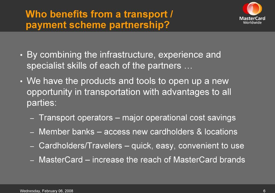open up a new opportunity in transportation with advantages to all parties: Transport operators major operational cost