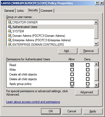 Figure 19: Properties of a GPO 7. Now, click Add and enter the name of the security group created at the first step. 8. Click Check Names to authenticate entry of correct group.