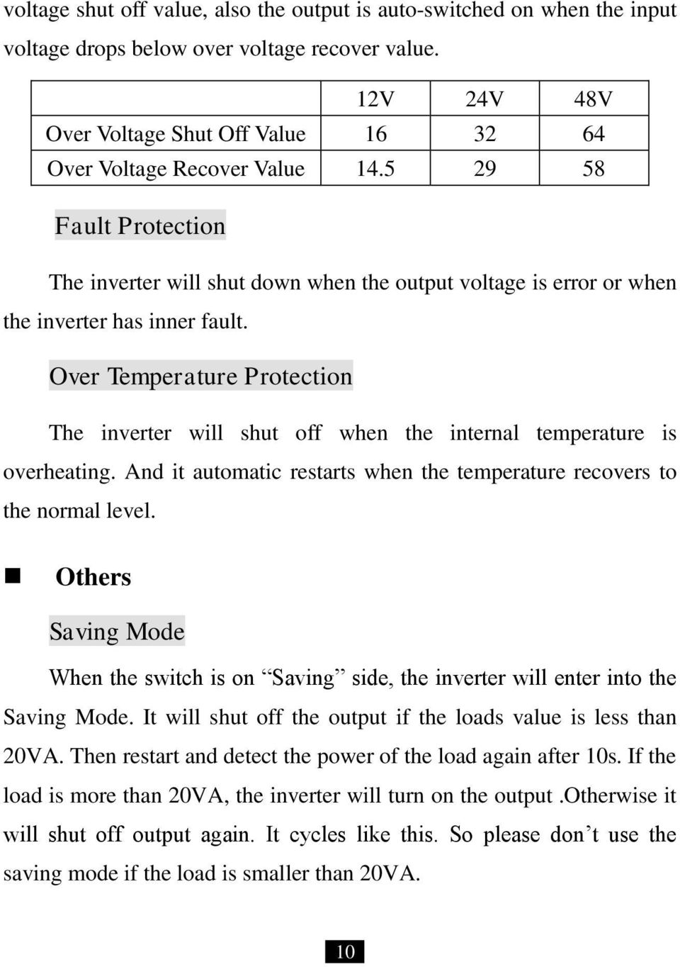 5 29 58 Fault Protection The inverter will shut down when the output voltage is error or when the inverter has inner fault.