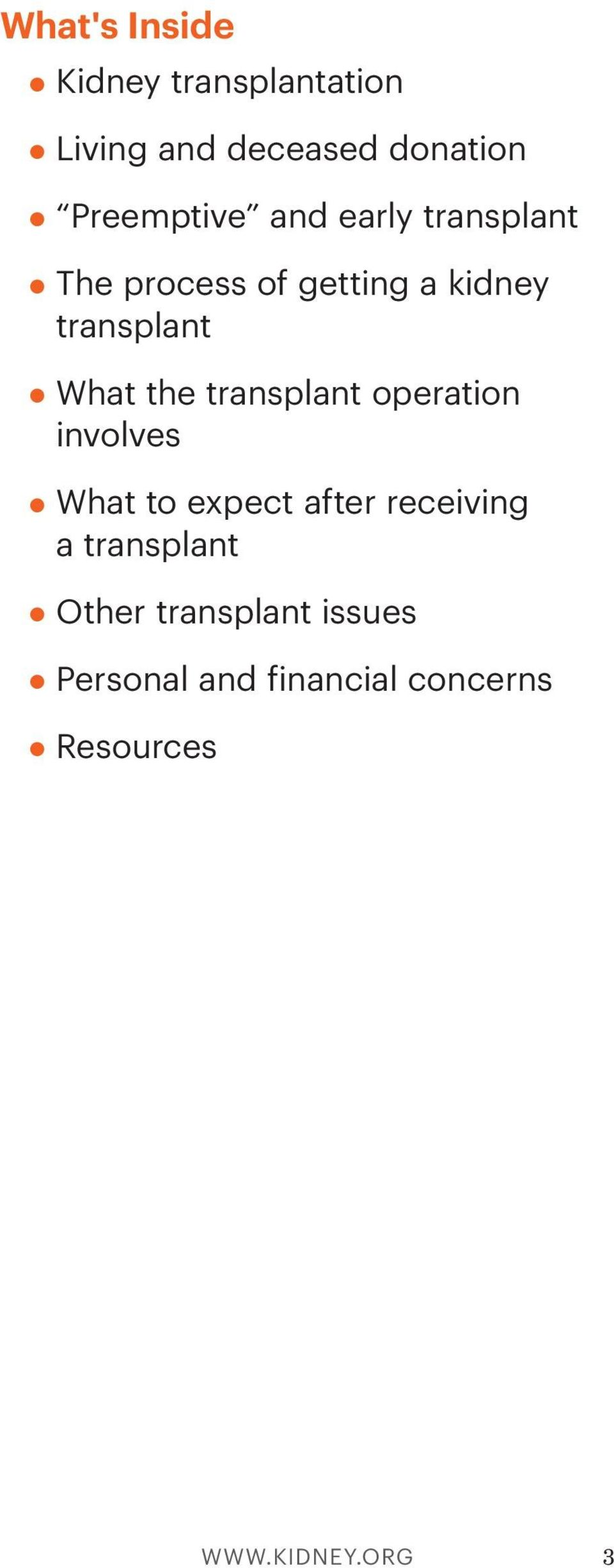 transplant operation involves What to expect after receiving a transplant