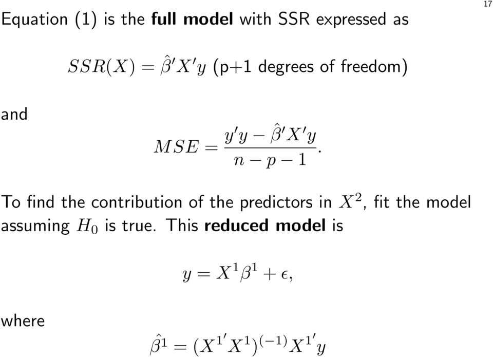 To find the contribution of the predictors in X 2, fit the model