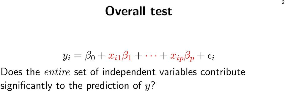 set of independent variables