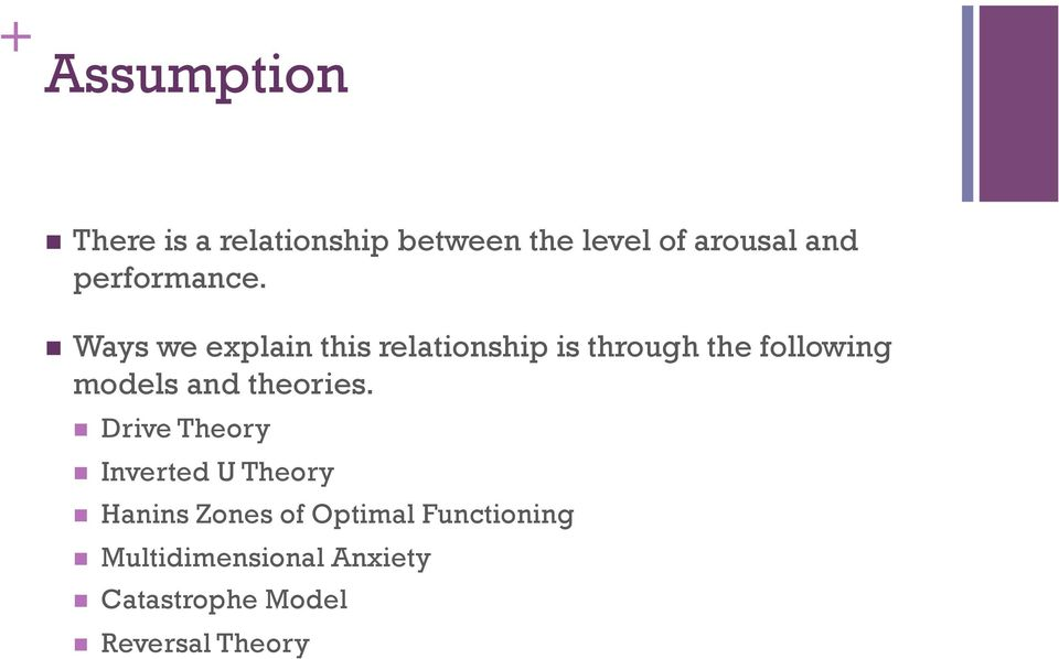 Ways we explain this relationship is through the following models and