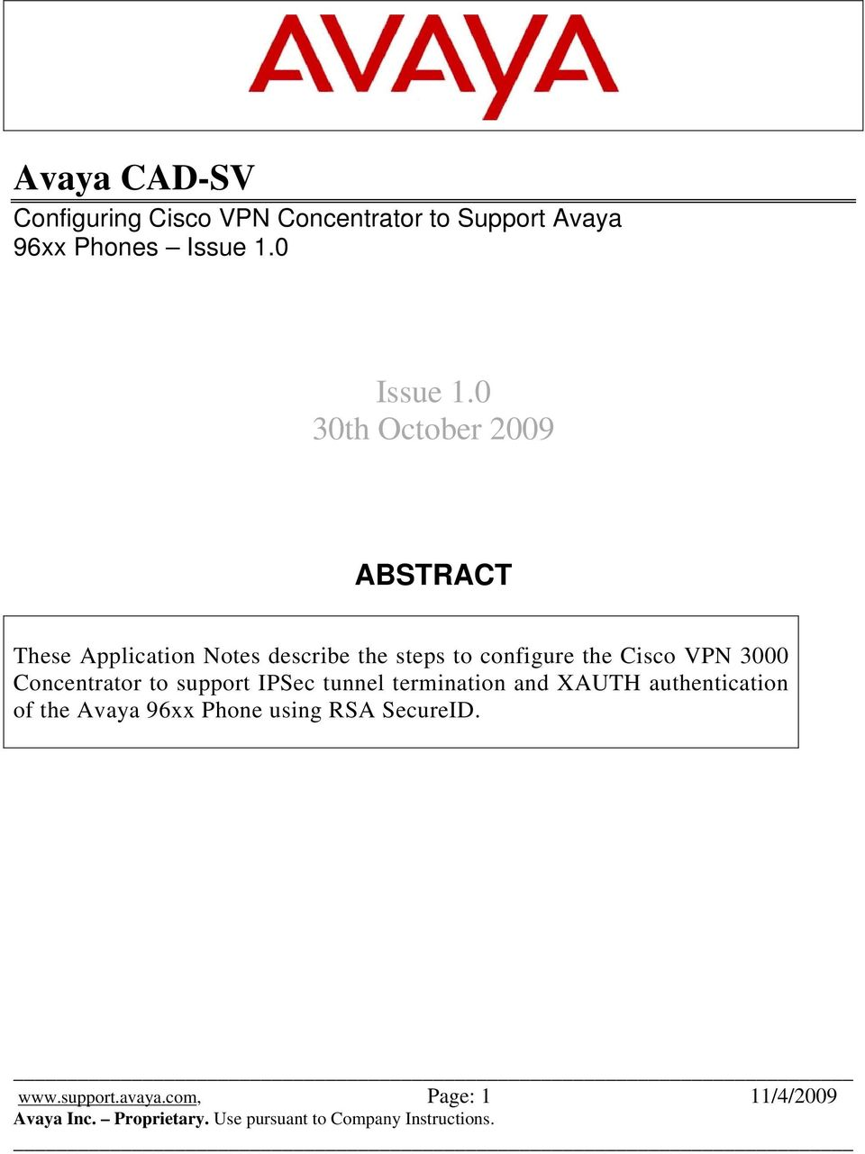 0 30th October 2009 ABSTRACT These Application Notes describe the steps to configure the