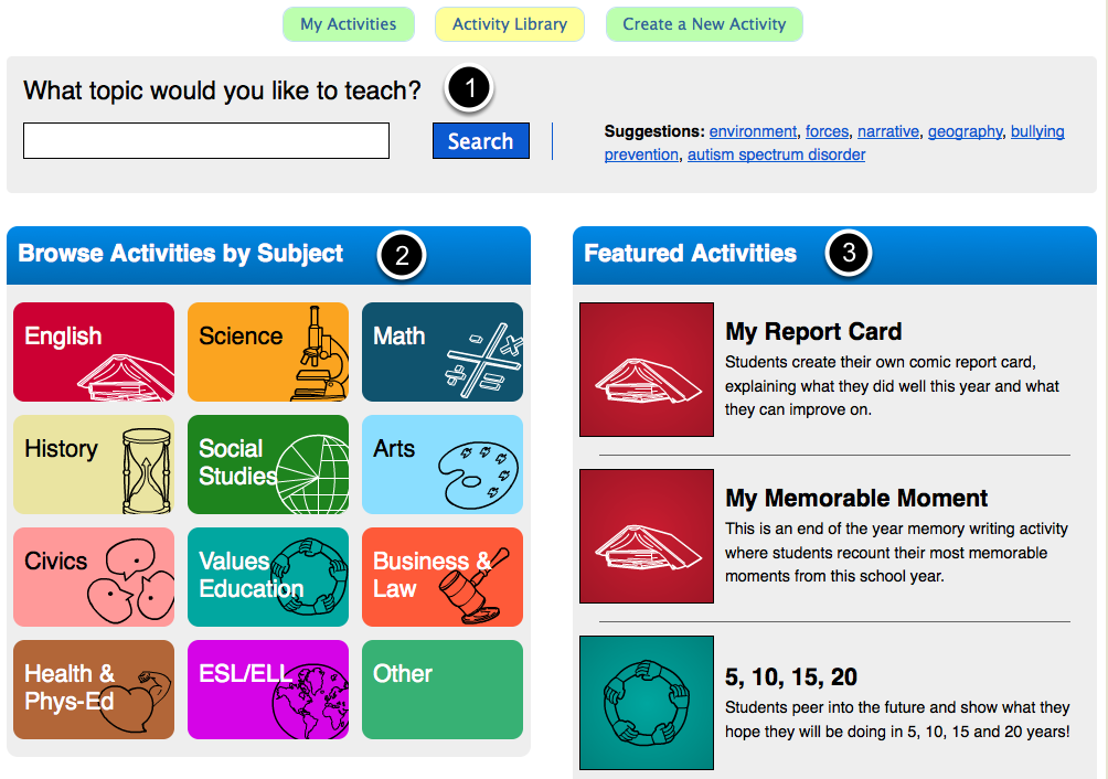 Choose an activity to assign to your students On the Activity Library page, you have a few options for finding an activity: 1. Search by topic by entering any keywords and hitting Search.