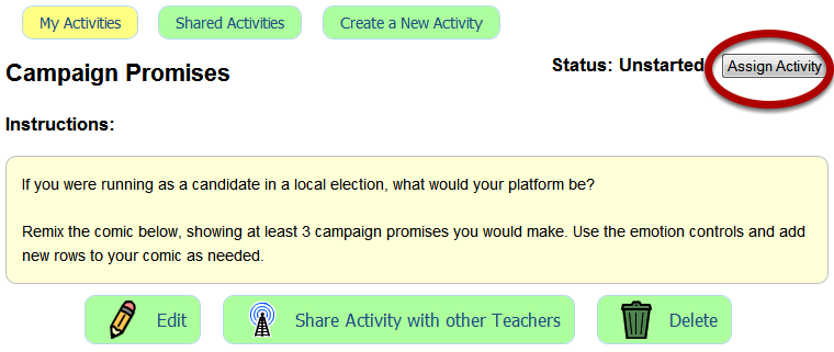 Assign your activity If you're ready to assign your activity to your students, just click on the Assign Acivity