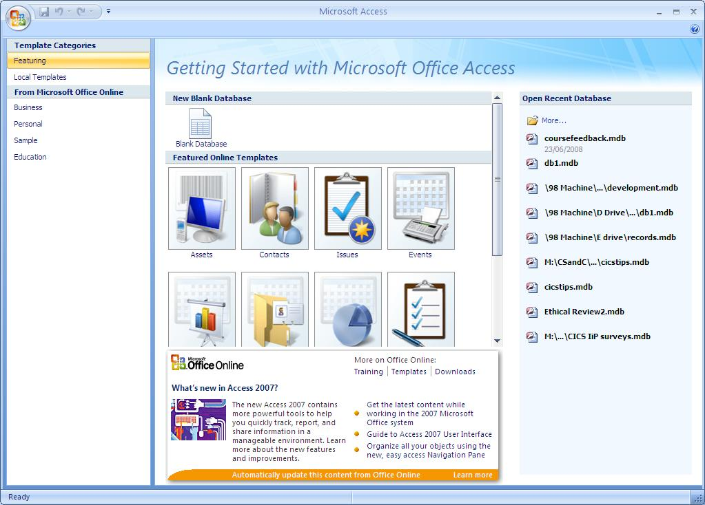 2. Starting Access 2007 Access 2007 is installed on the Managed XP Service. It is available on CD for people to install on personal computers.