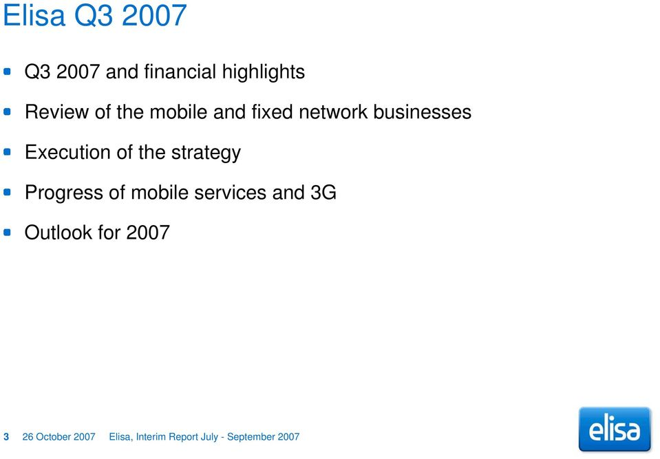 strategy Progress of mobile services and 3G Outlook for