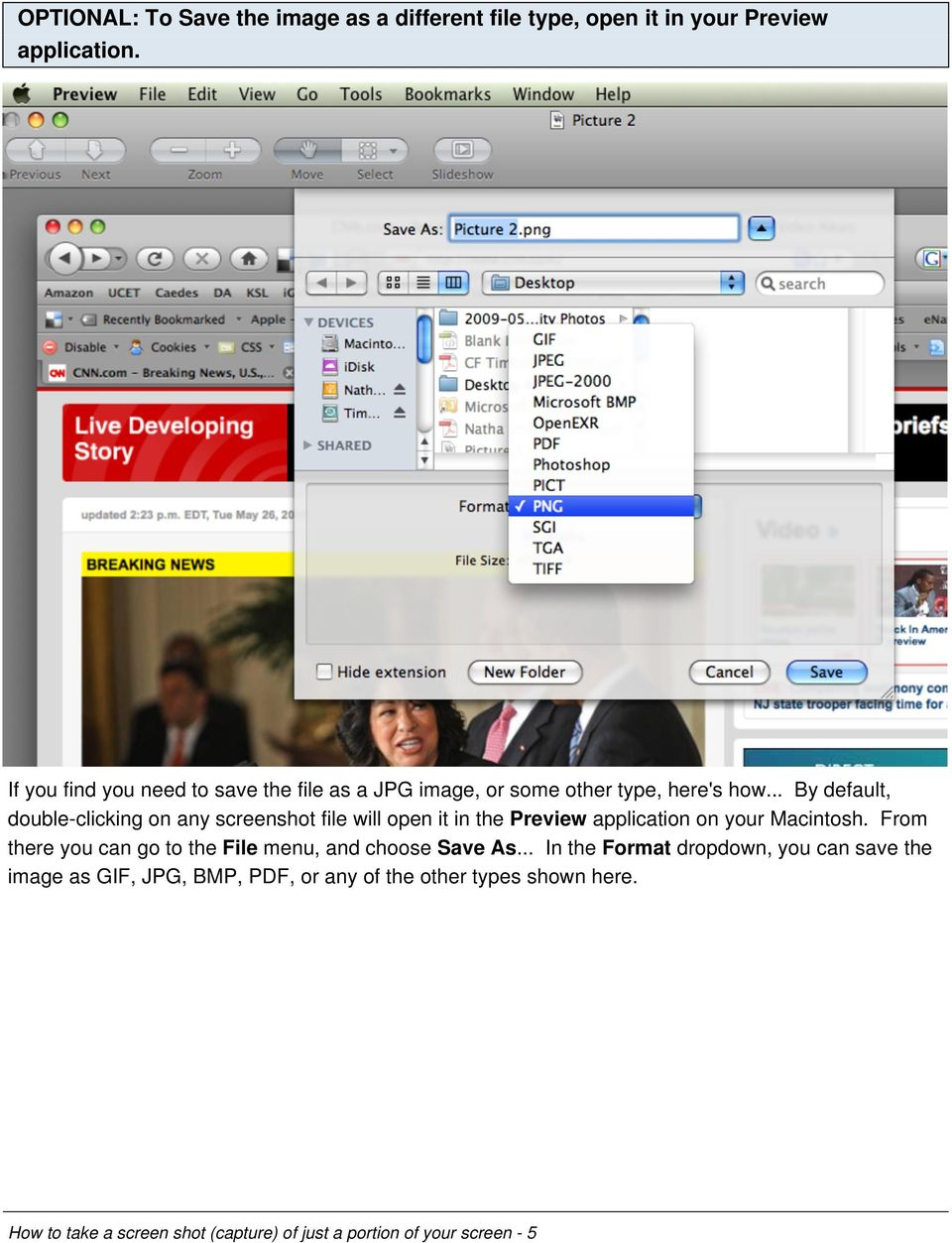 .. By default, double-clicking on any screenshot file will open it in the Preview application on your Macintosh.