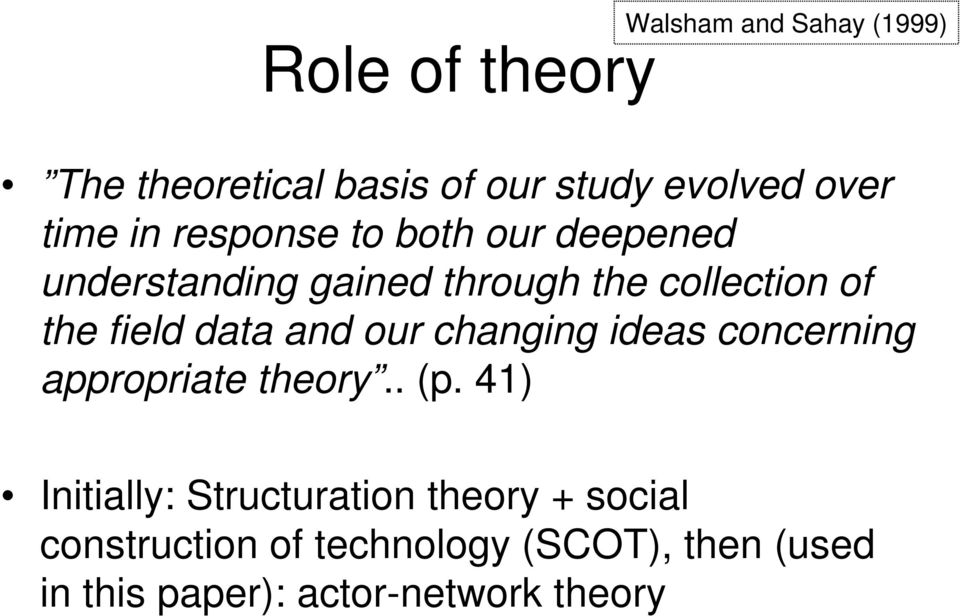 data and our changing ideas concerning appropriate theory.. (p.