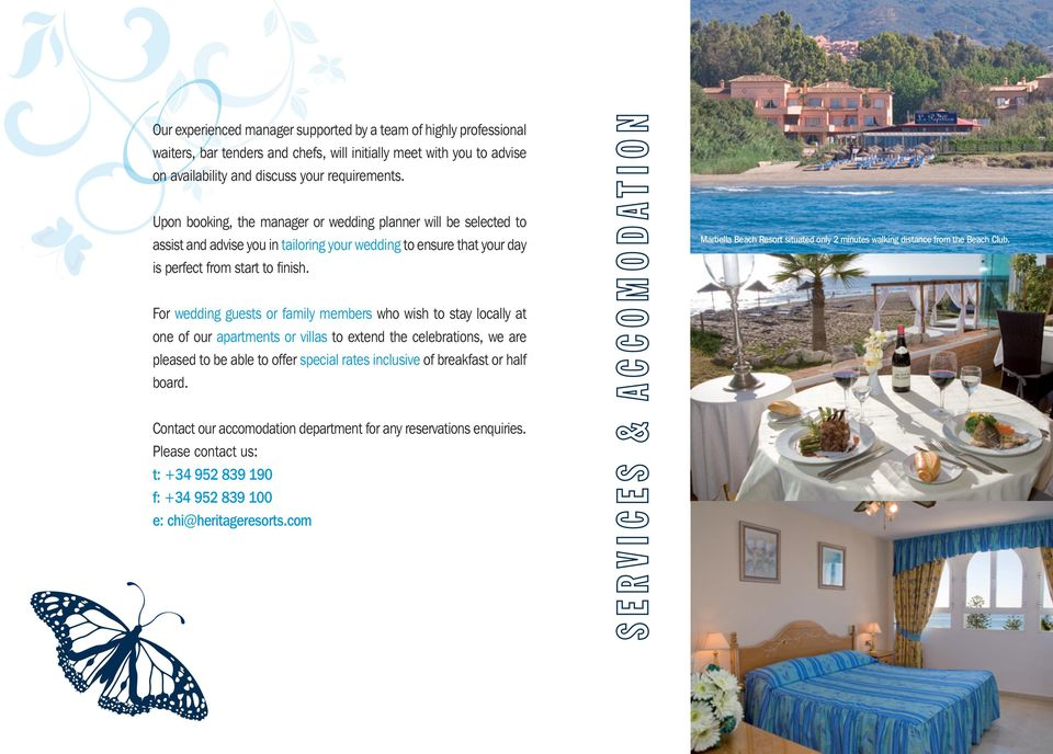 Marbella Beach Resort situated only 2 minutes walking distance from the Beach Club.