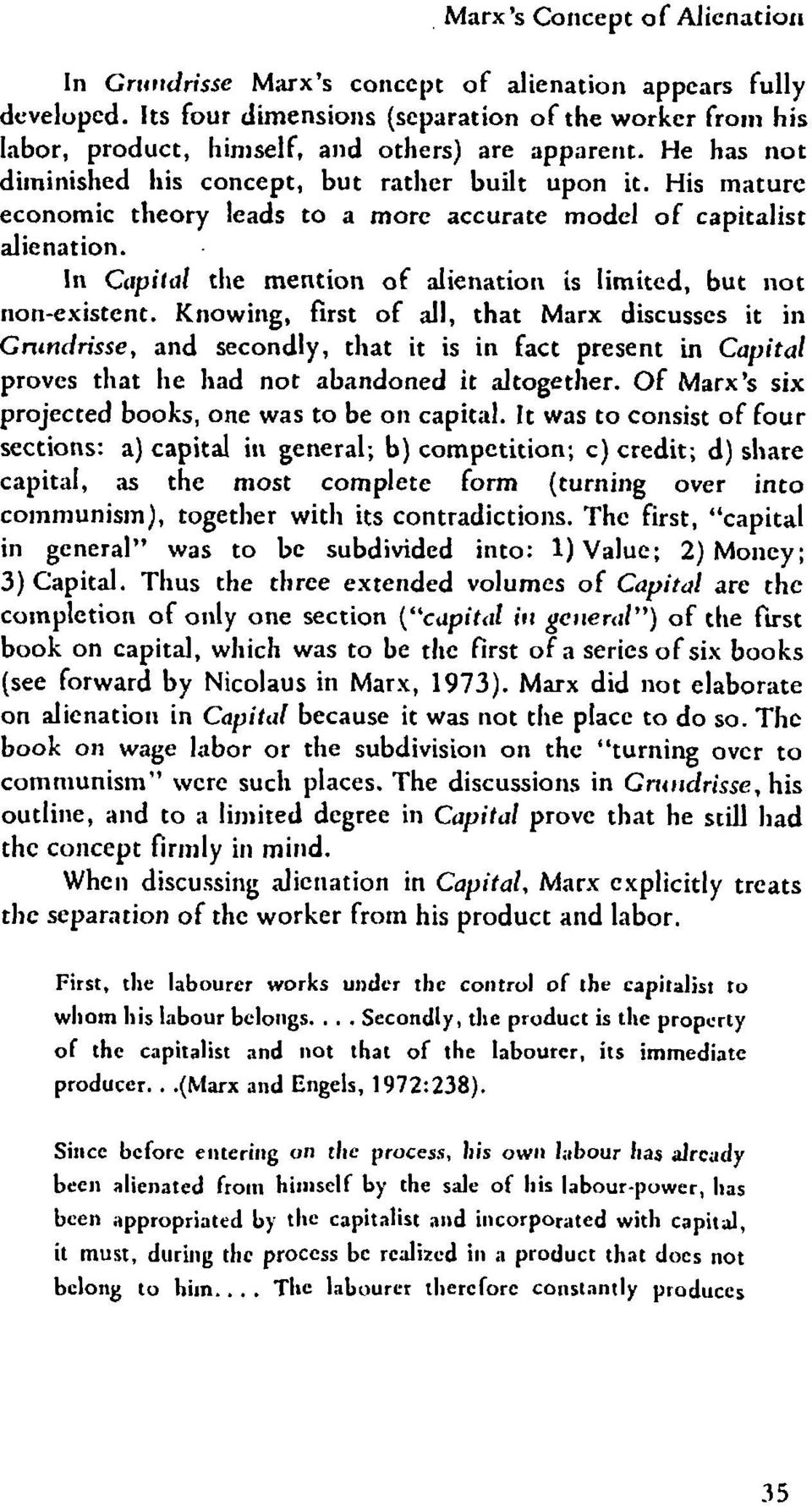 marxs theory of alienation essay Marx's theory of alienation according to marx, alienation is a systemic result of capitalism marx's theory of alienation is founded upon his observation that, within.