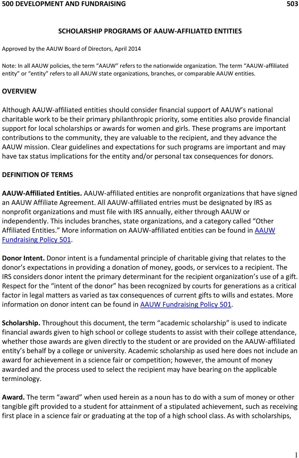 OVERVIEW Although AAUW-affiliated entities should consider financial support of AAUW s national charitable work to be their primary philanthropic priority, some entities also provide financial