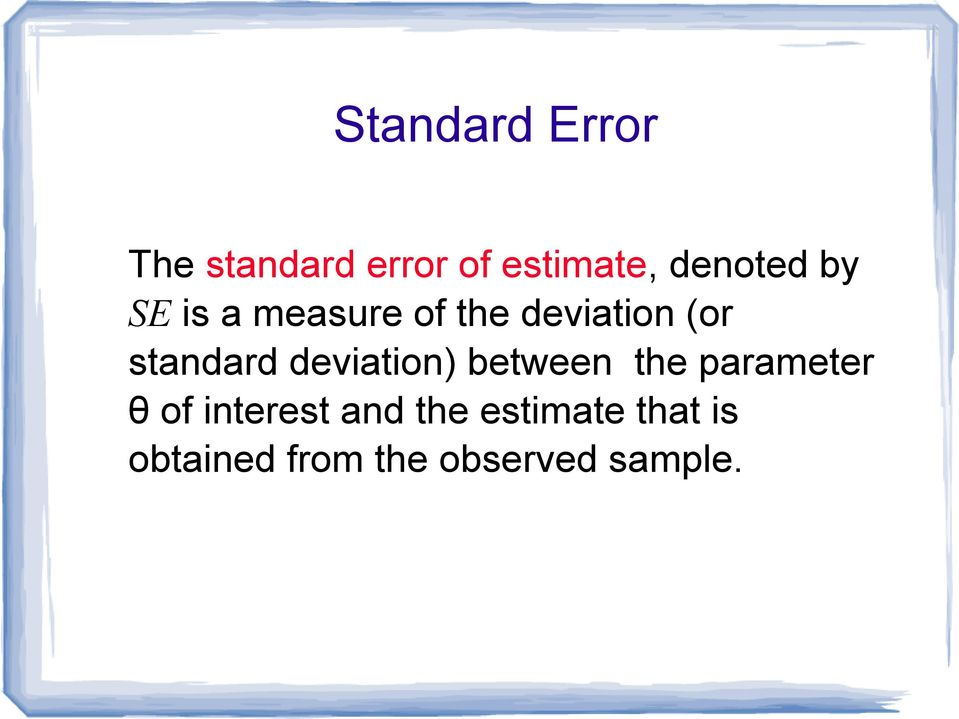 standard deviation) between the parameter θ of