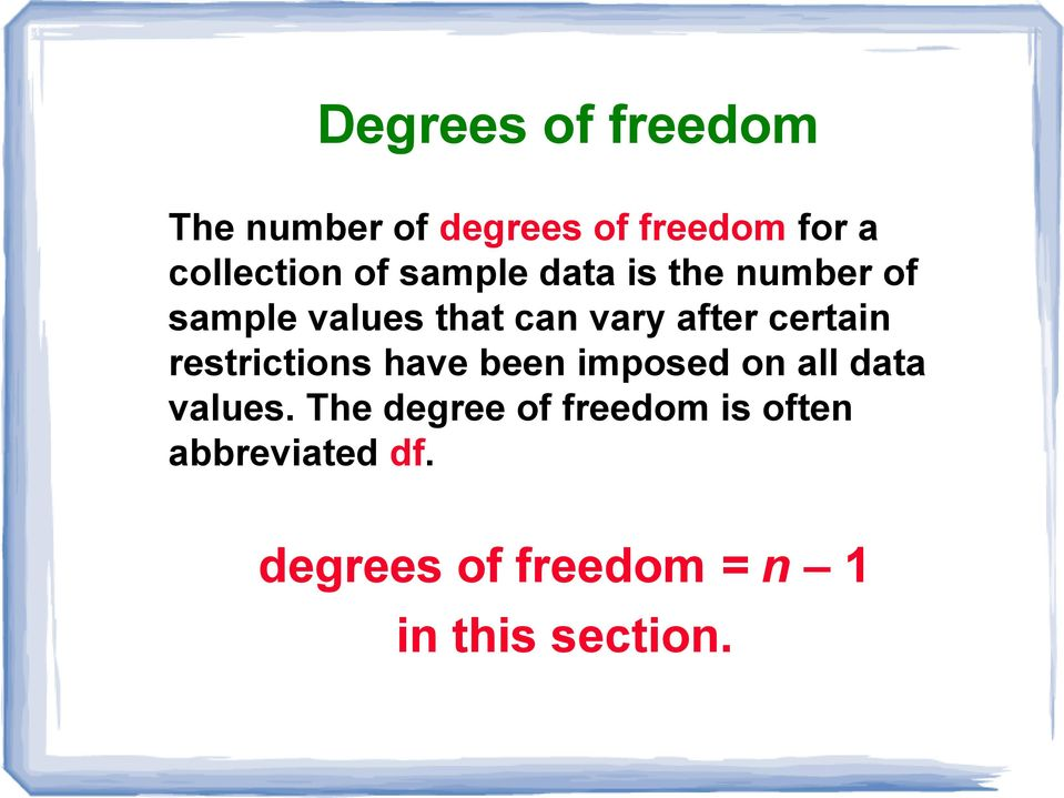 certain restrictions have been imposed on all data values.