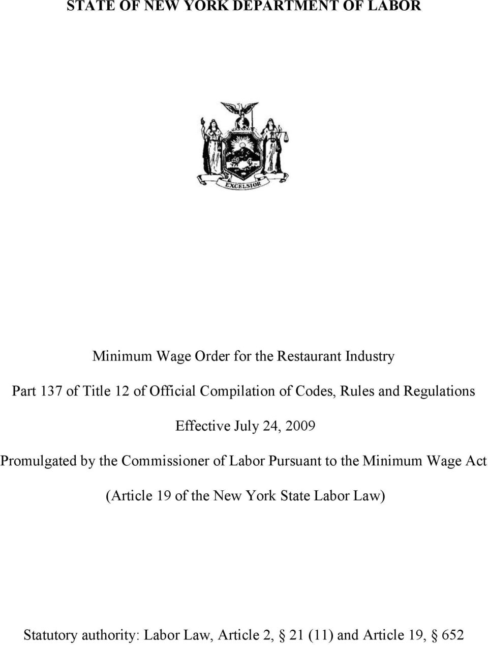 Promulgated by the Commissioner of Labor Pursuant to the Minimum Wage Act (Article 19 of the