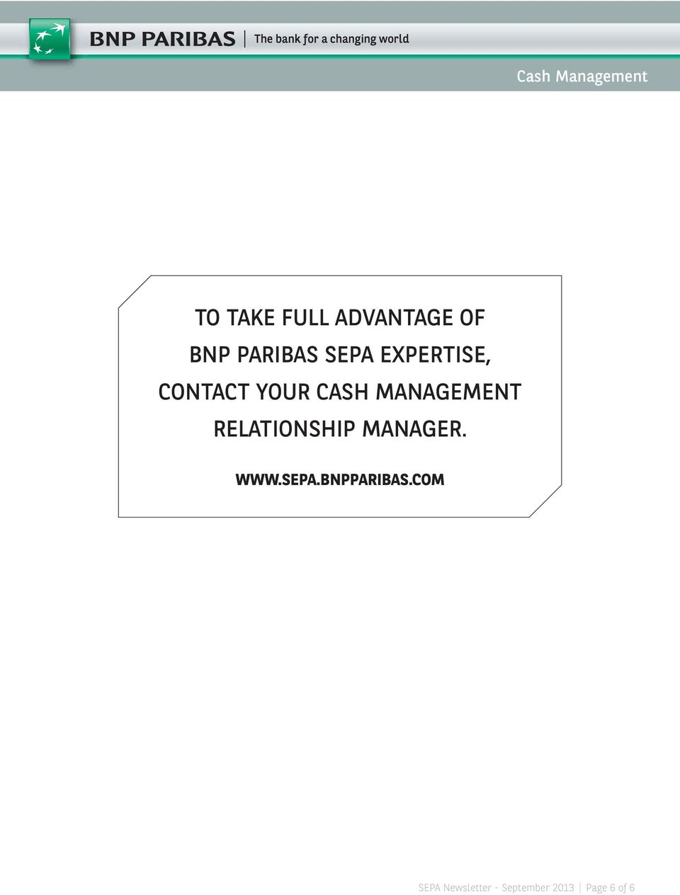 RELATIONSHIP MANAGER. WWW.SEPA.BNPPARIBAS.