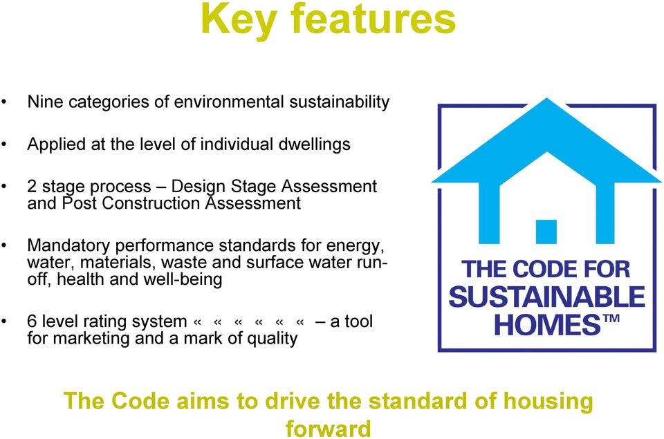 standards for energy, water, materials, waste and surface water runoff, health and well-being 6 level