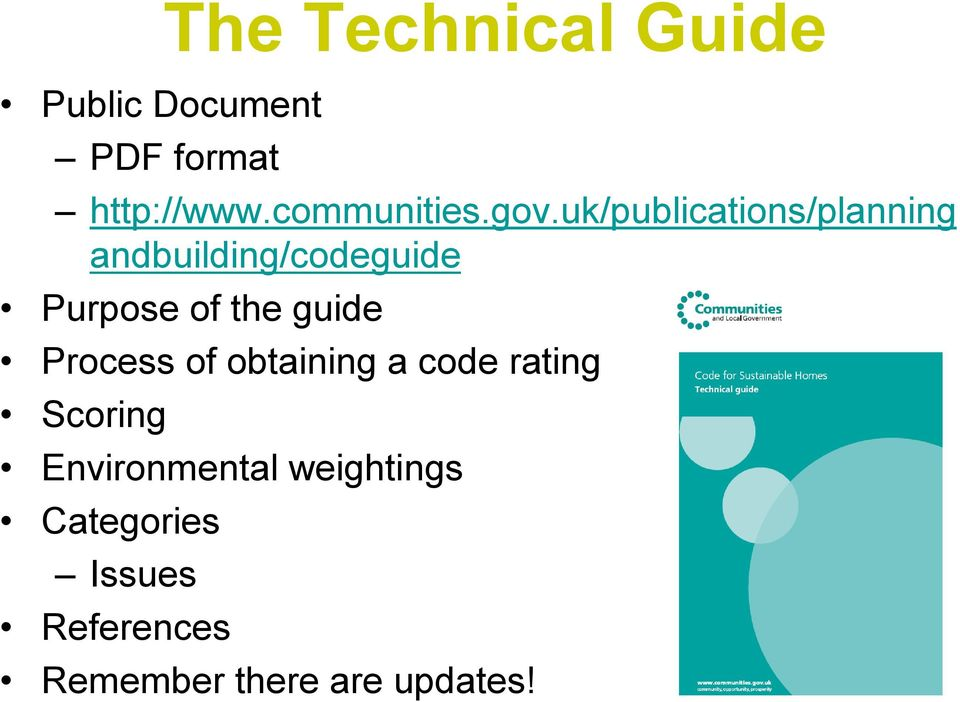 uk/publications/planning andbuilding/codeguide Purpose of the