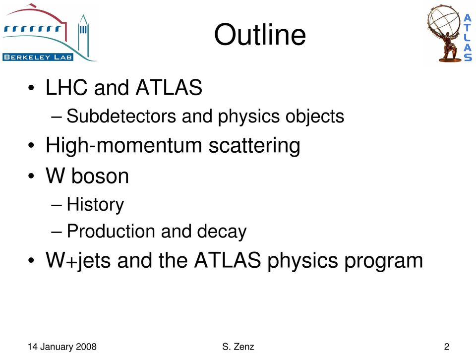 boson History Production and decay W+jets