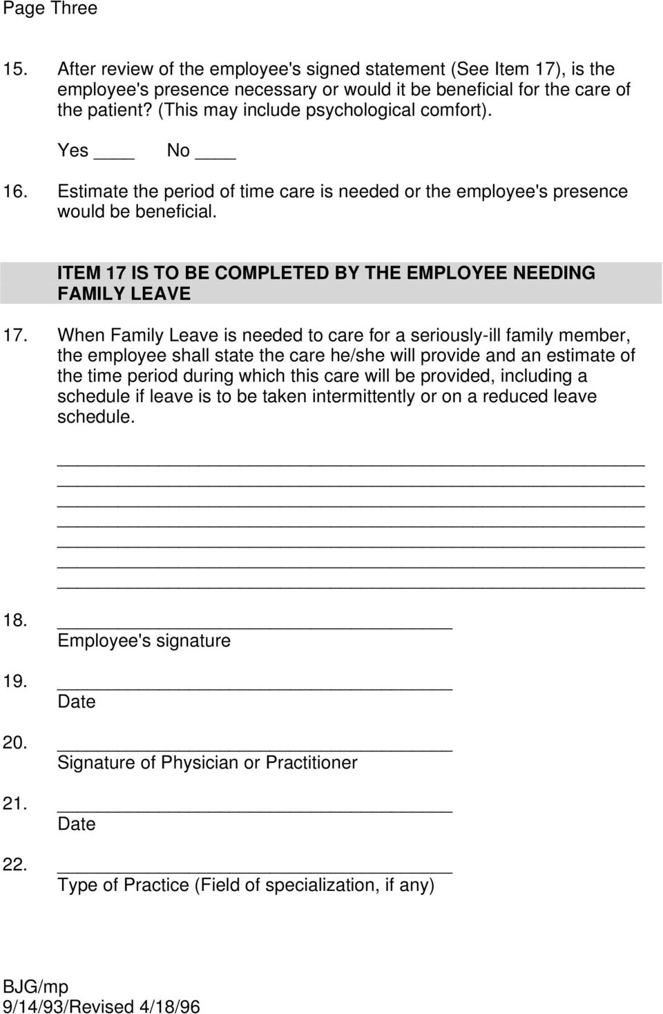 ITEM 17 IS TO BE COMPLETED BY THE EMPLOYEE NEEDING FAMILY LEAVE 17.