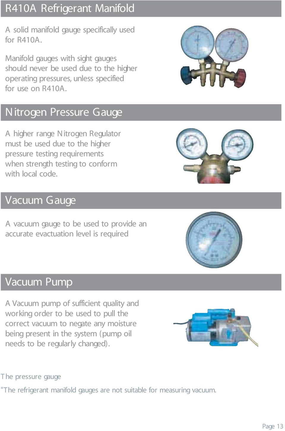 Contents >> A brief history of refrigerant R410A in detail