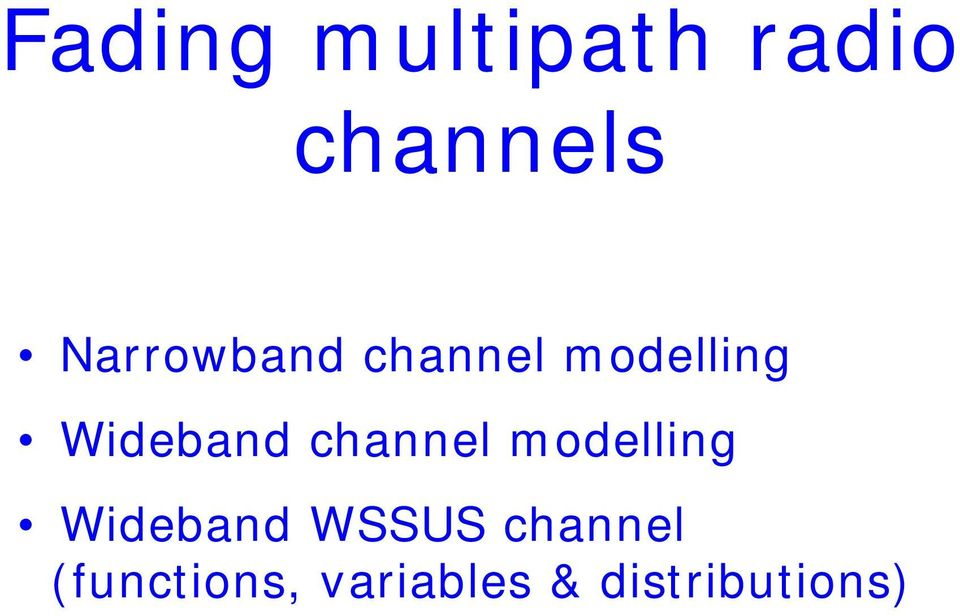 channel modelling Wideband WSSUS