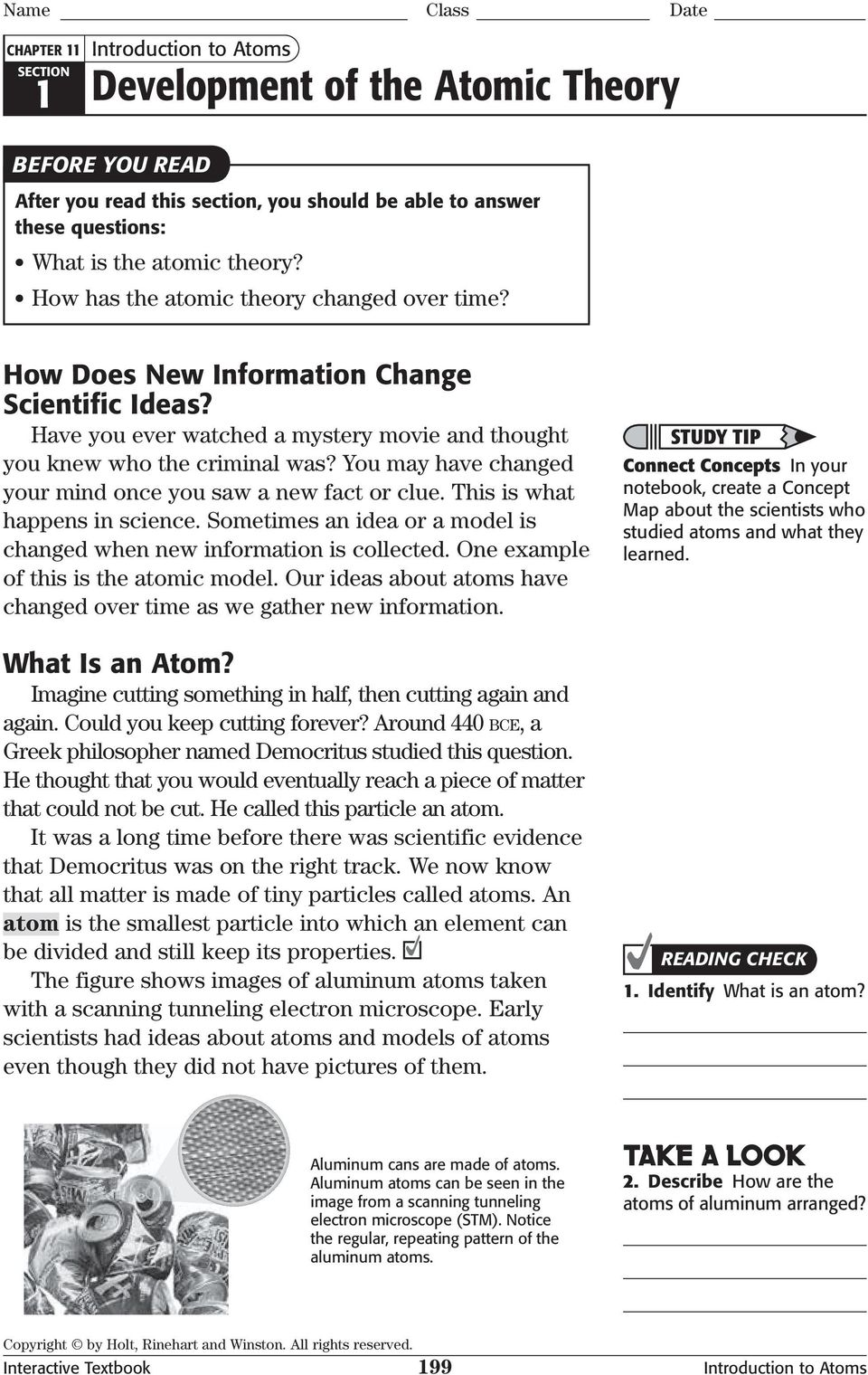 You may have changed your mind once you saw a new fact or clue. This is what happens in science. Sometimes an idea or a model is changed when new information is collected.