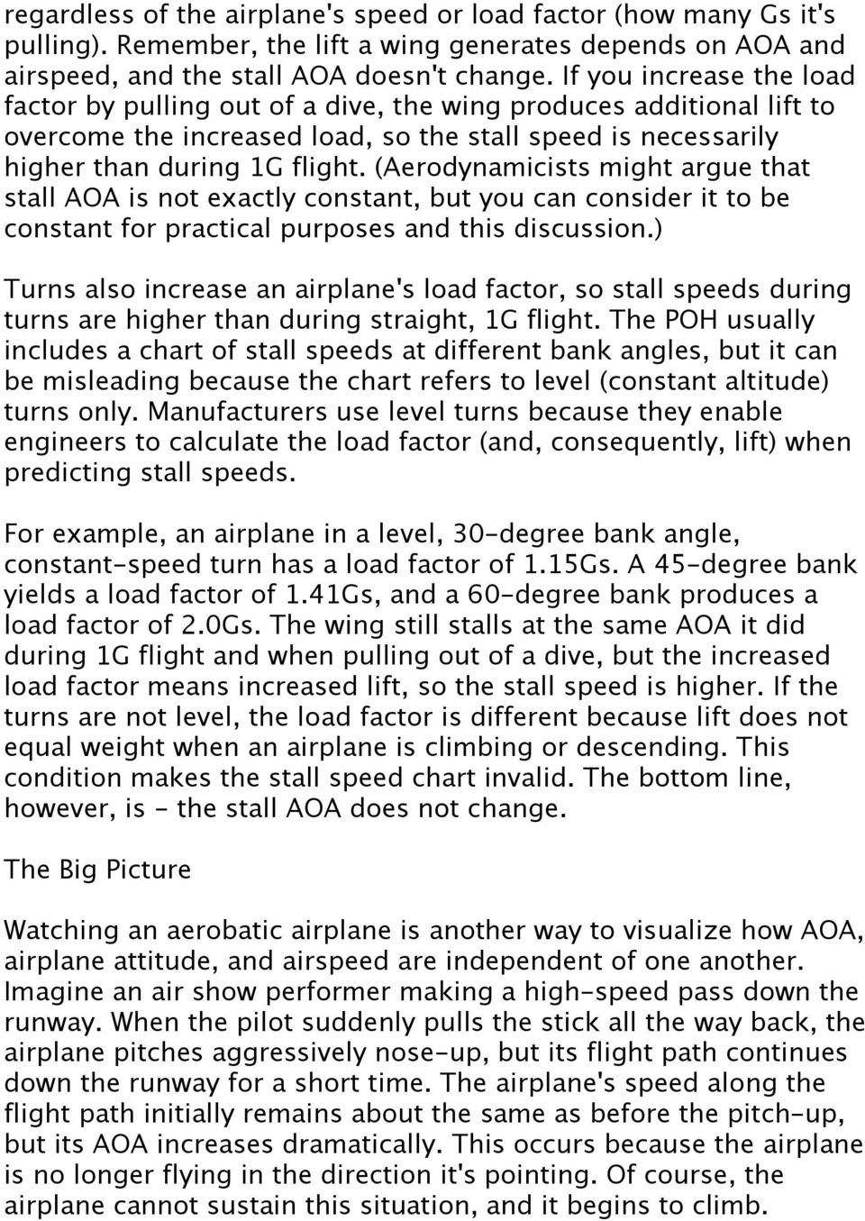 (Aerodynamicists might argue that stall AOA is not exactly constant, but you can consider it to be constant for practical purposes and this discussion.