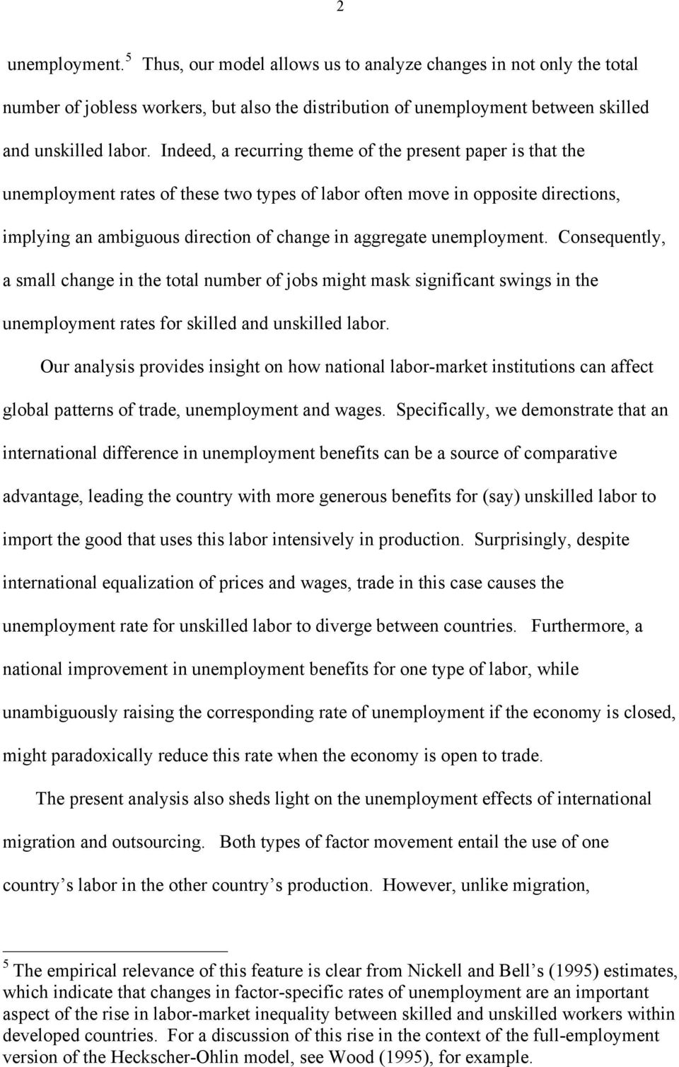unemployment of skilled and unskilled labor in an open economy consequently a small change n the total number of jobs mght mask sgnfcant swngs n