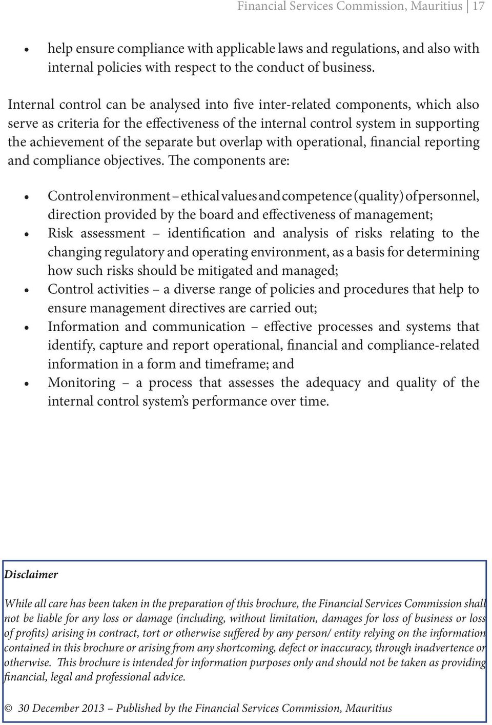 but overlap with operational, financial reporting and compliance objectives.