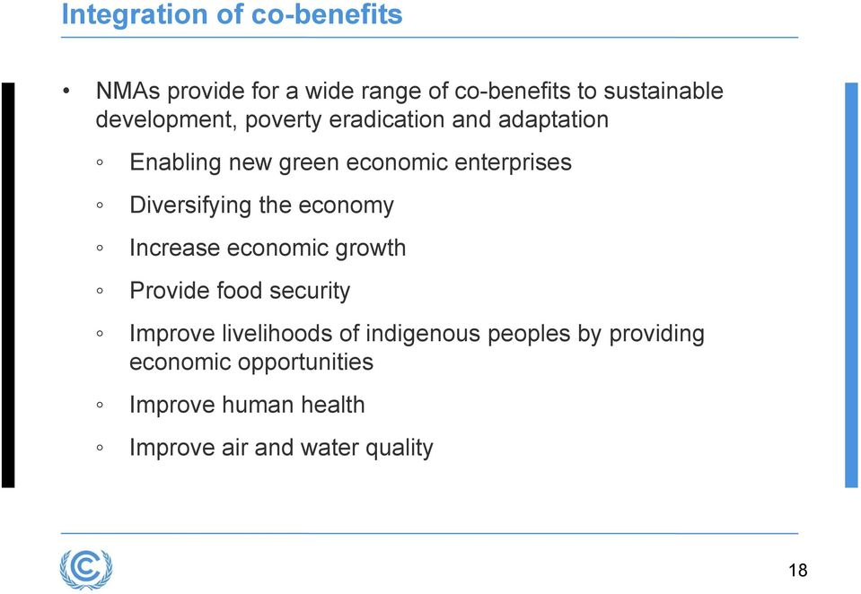 Diversifying the economy Increase economic growth Provide food security Improve livelihoods of