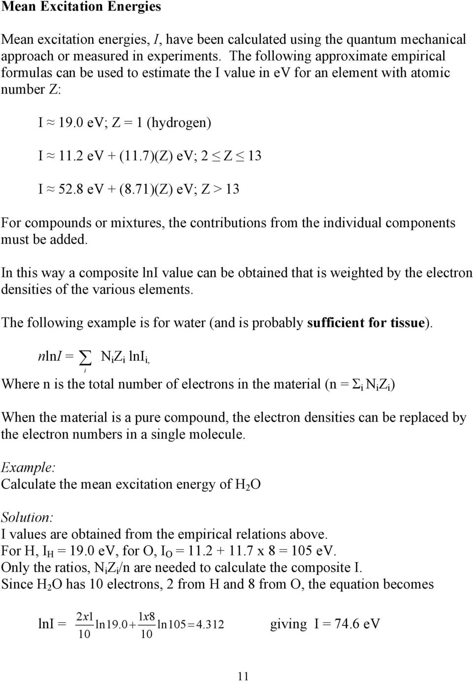 71)(Z) ev; Z > 13 For compounds or mixtures, the contributions from the individual components must be added.