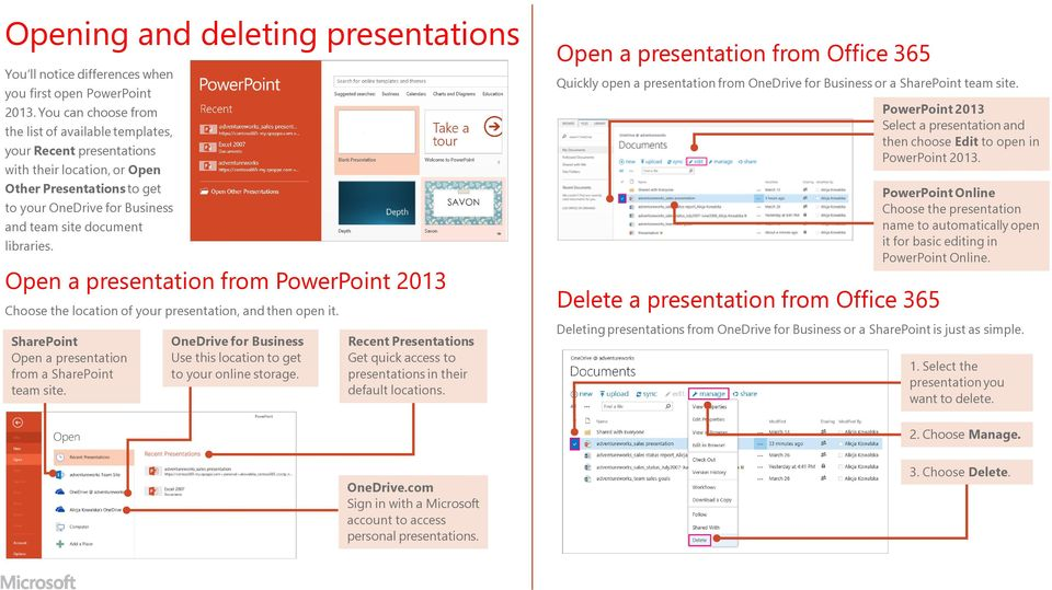 Open a presentation from PowerPoint 2013 the location of your presentation, and then open it. SharePoint Open a presentation from a SharePoint team site.