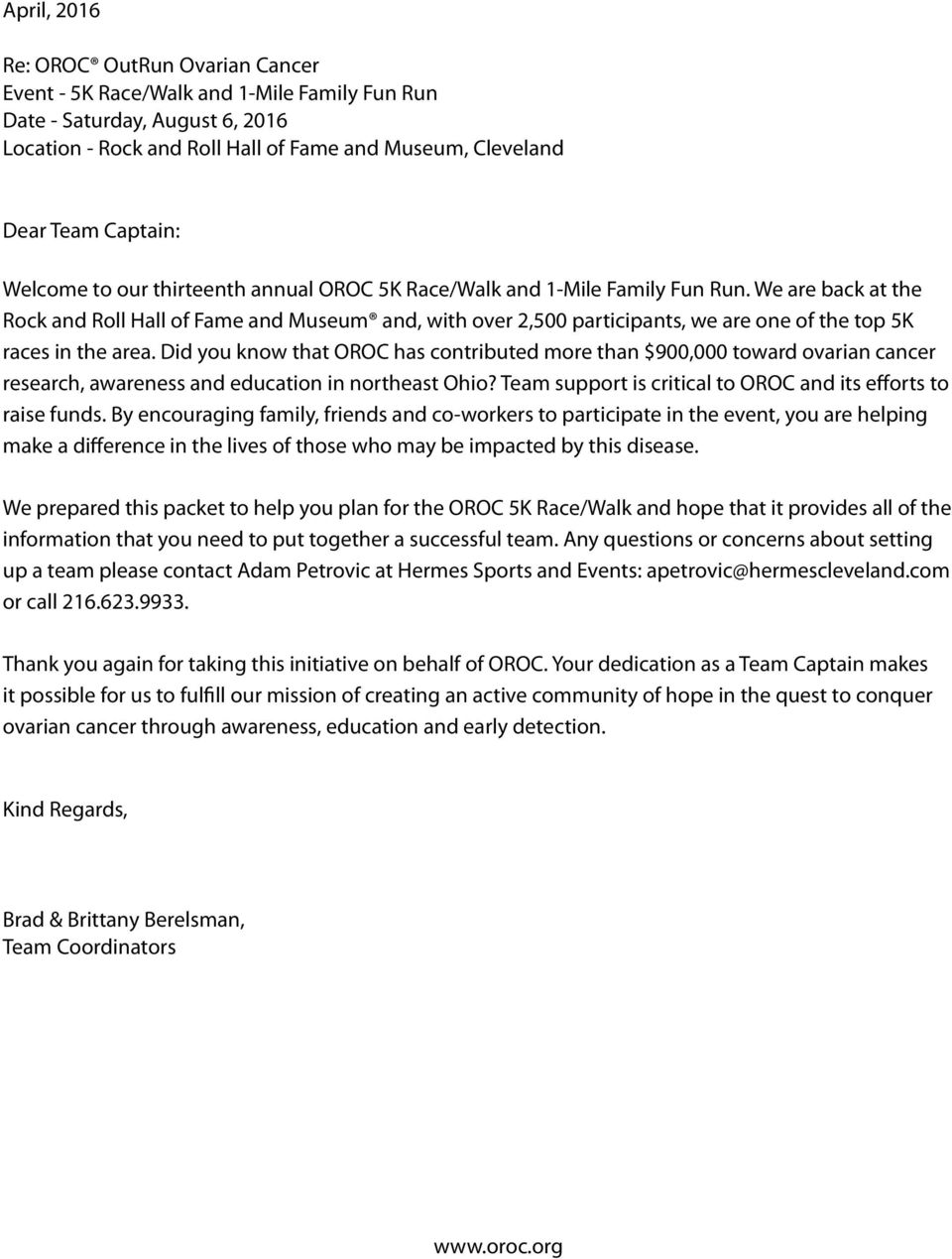 We are back at the Rock and Roll Hall of Fame and Museum and, with over 2,500 participants, we are one of the top 5K races in the area.