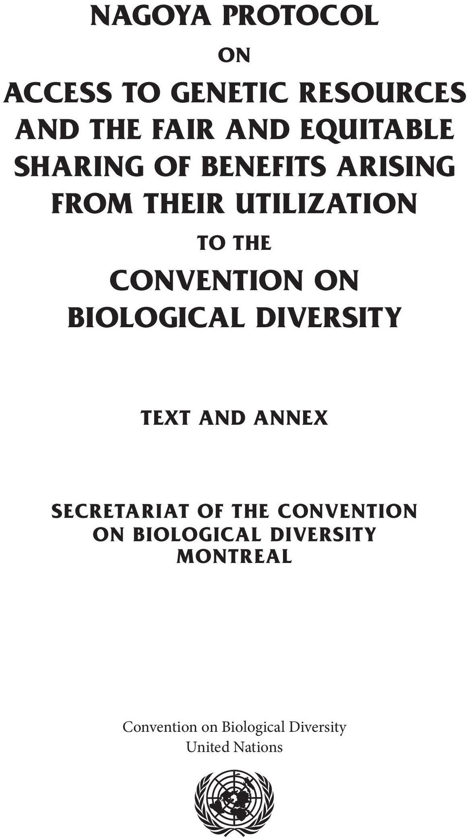 BIOLOGICAL DIVERSITY Text And Annex Secretariat of the Convention on