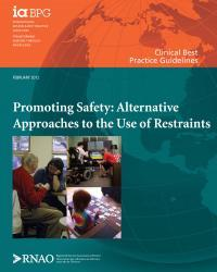 restraint (IIa) ORGANIZATIONAL Establish definition of restraint Policy on restraint reduction/prevention