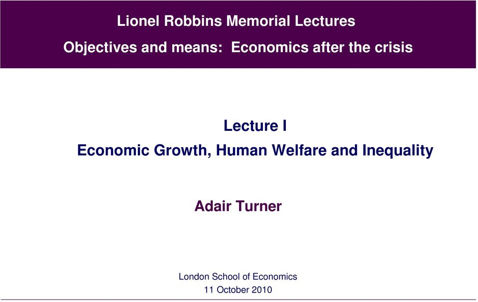 Economic Growth, Human Welfare and Inequality