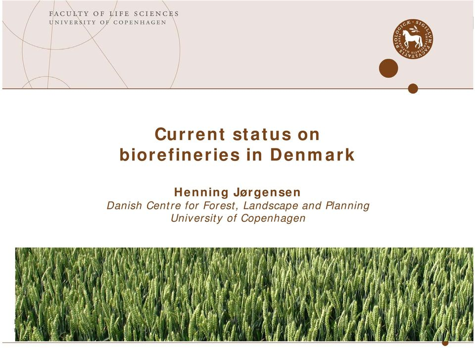 Danish Centre for Forest,