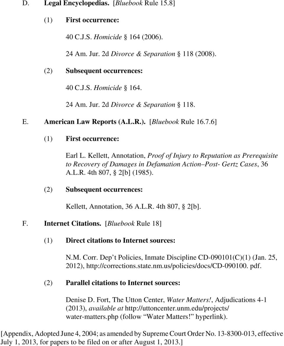 Kellett, Annotation, 36 A.L.R. 4th 807, 2[b]. F. Internet Citations. [Bluebook Rule 18] (1) Direct citations to Internet sources: N.M. Cr. Dep t Policies, Inmate Discipline CD-090101(C)(1) (Jan.