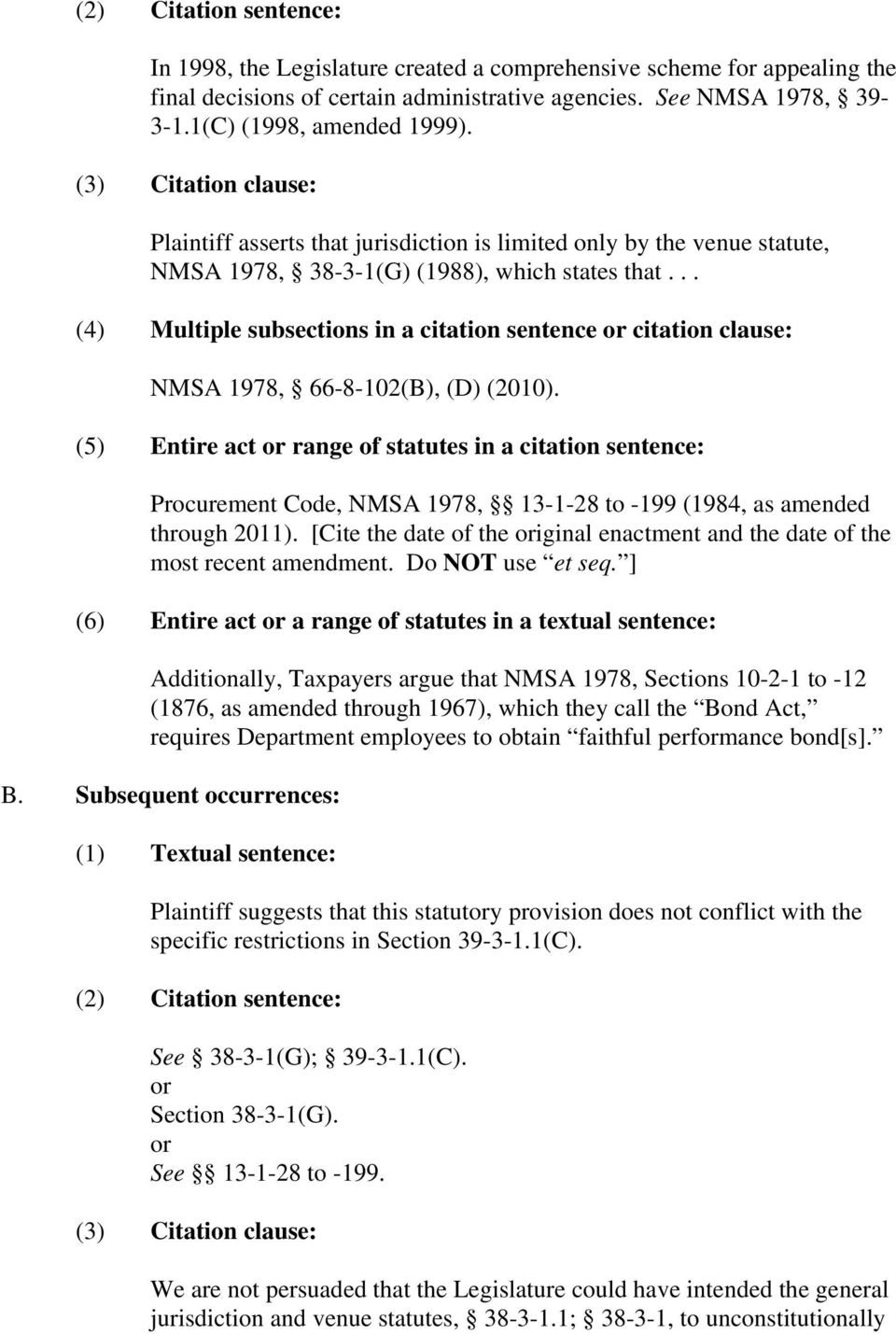 .. (4) Multiple subsections in a citation sentence citation clause: NMSA 1978, 66-8-102(B), (D) (2010).