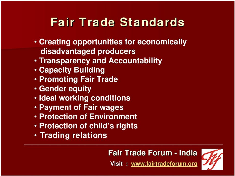 Building Promoting Fair Trade Gender equity Ideal working conditions