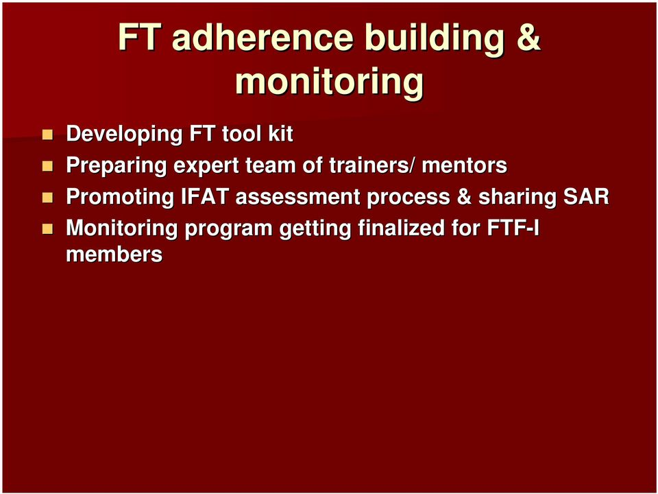 mentors Promoting IFAT assessment process &