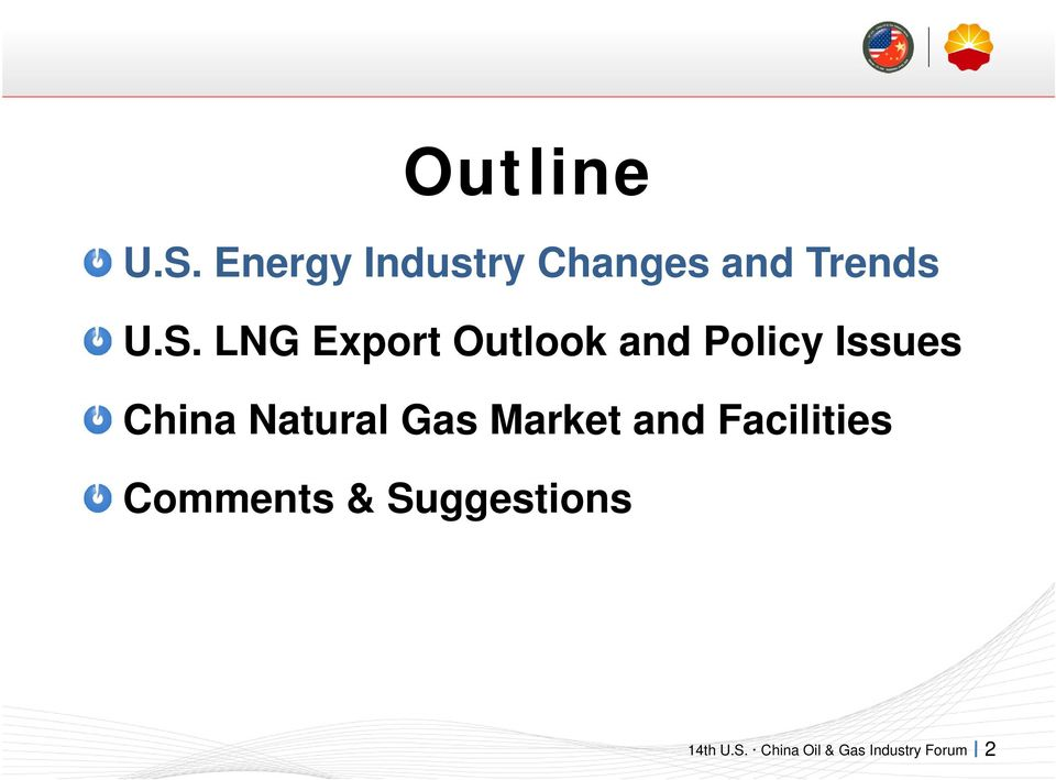 LNG Export Outlook and Policy Issues